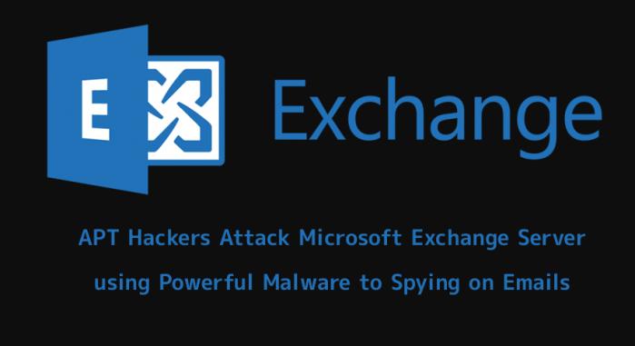 تعرض نظام البريد الإلكتروني وتبادل الرسائل لشركة مايكروسوفت Microsoft Exchange Server لهجوم معقد استهدف التجسس علي البريد الإلكتروني لضحاياها